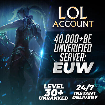 League of Legends Account EUW LOL Smurf 40.000 - 49.000 BE IP Unranked Level 30