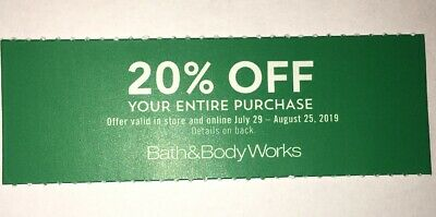 BATH & BODY WORKS 20% OFF YOUR COUPON CODE EXP August 25 2019 IN Store Nw