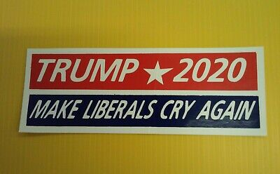 "3"" X 8.5""  Trump * 2020  Make Liberals Cry Again  Bumper Sticker (Set Of 10)"