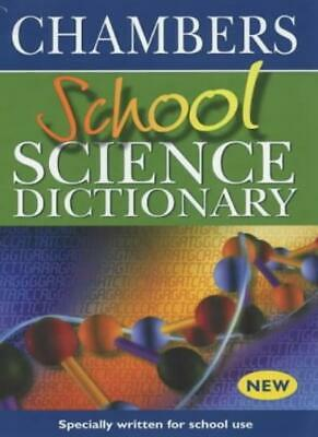 School Science Dictionary By Chambers