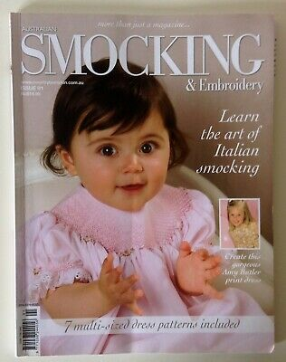 Australian Smocking & Embroidery magazine # 91, Art of Italian smocking, 7 style