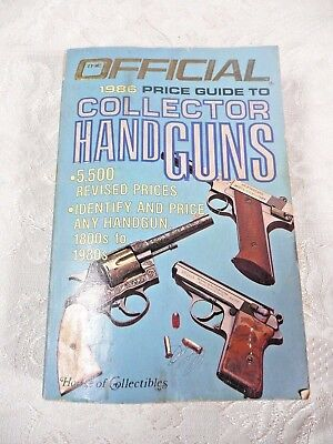 Official 1986 Price Guide to Collector Handguns by House of Collectibles