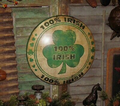 Primitiv Antique Vtg Style 100% Irish Lucky Clover Dome Tin Sign Father Day Gift
