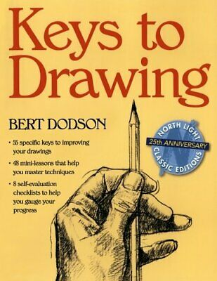NEW - Keys to Drawing by Dodson, Bert