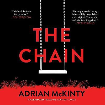 The Chain by Adrian McKinty Narrated by January LaVoy Unabridged CD Audiobook