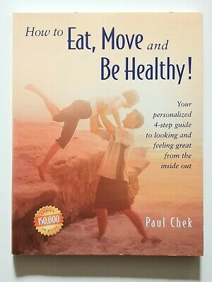 Paul Check - How to Eat, Move and Be Healthy!