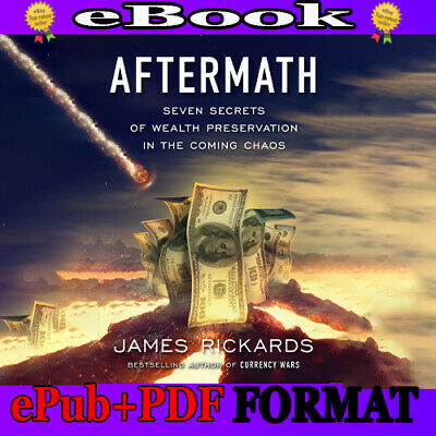📚Aftermath:Seven Secrets of Wealth Preservation in the Coming Chaos🔥📩DOWNLOAD