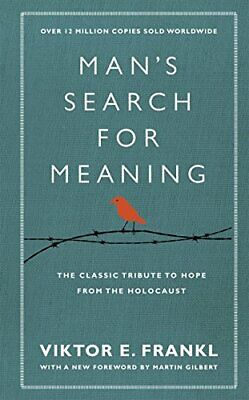 Viktor E. Frankl - Mans Search For Meaning