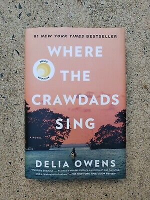Where the Crawdads Sing - hardcover – August 14, 2018