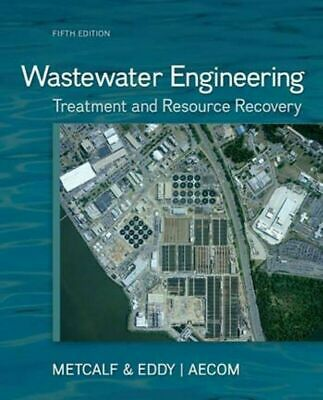 (P.D.F.) Wastewater Engineering Treatment and Resource Recovery, 5th Ed.
