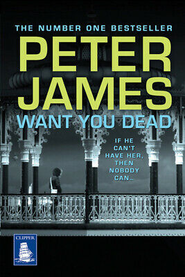 [The Roy Grace series]: Want you dead by Peter James (Paperback / softback)