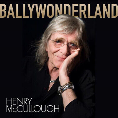 Henry McCullough Band : Ballywonderland CD (2019) ***NEW*** Fast and FREE P & P