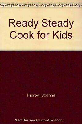 """Ready Steady Cook"" for Kids"""