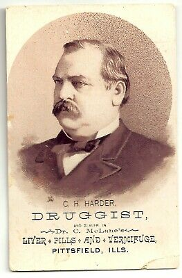 1884 Grover Cleveland Advertising Trade Card ~ CH Harder Druggist Pittsfield IL