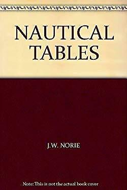 Norie's Nautical Tables by Blance, A. G.