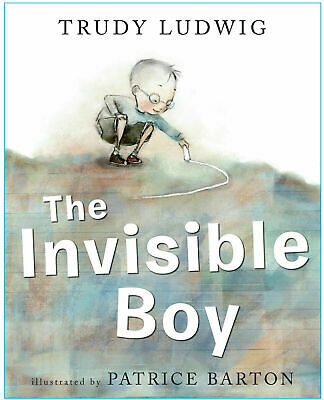 The Invisible Boy by Trudy Ludwig PDF