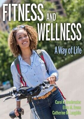 Fitness and Wellness : A Way of Life Read PDF