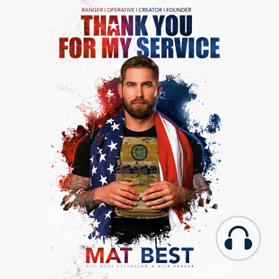 Thank You for My Service by Mat Best and Ross Patterson (AUDIOBOOK)