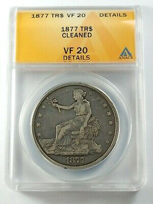 Circulated 1877 Silver Trade Dollar Graded by ANACS as a VF-20 Details-Cleaned