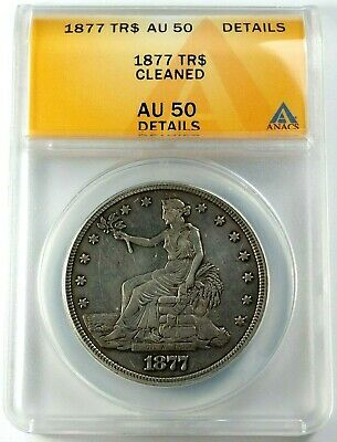 High Grade Circulated 1877 Silver Trade Dollar ANACS AU-50 Details-Cleaned