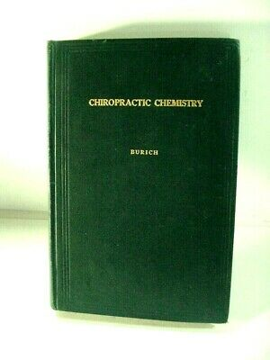 "ORIGINAL S. J. BURICH ""CHIROPRACTIC CHEMISTRY"" MEDICAL BOOK VOL. XI 2nd ED 1920"