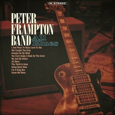 PETER FRAMPTON BAND All Blues CD 2019 NEW SEALED Sonny Landreth Steve Morse