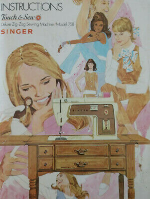 1970 Singer Sewing Machine Model 758 Touch & Sew Owners Instruction Manual