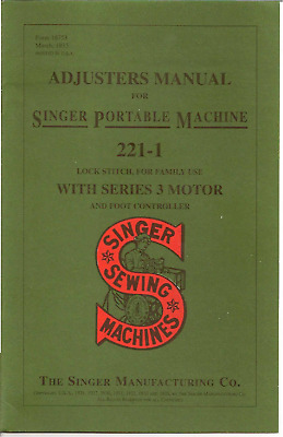 Singer 221 Featherweight Sewing Machine  Adjusters Manual