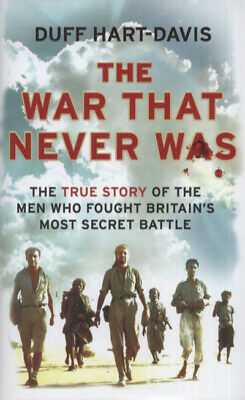 The war that never was: the true story of the men who fought Britain's most