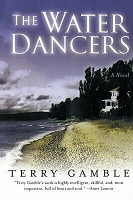 NEW - The Water Dancers: A Novel by Gamble, Terry