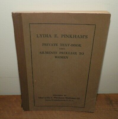 Lydia E Pinkham's PRIVATE TEXT BOOK Upon Ailments Peculiar to Women BOOK Undated