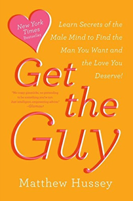 Hussey, Matthew/ Hussey, St...-Get The Guy BOOK NEW