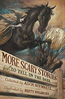 NEW - More Scary Stories to Tell in the Dark by Schwartz, Alvin