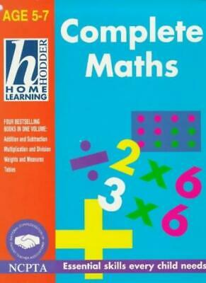 "Complete Maths: ""Addition and Subtraction"", ""Multiplication and Division"", ""Wei"