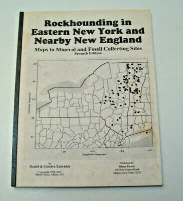 2003 7th Edition Rockhounding In Eastern New York & Nearby New England Zabriskie