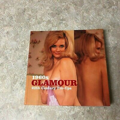 1960'S Glamour~20Th Century Pin-Ups~Nude Art Softcover Photo Book~B38