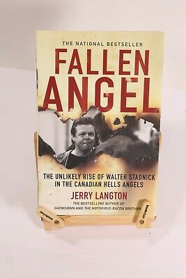 FALLEN ANGEL Unlikely Rise of Walter Stadnick and the Canadian Hells Angels BOOK