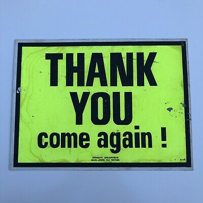 """Vtg """"Thank You"""" Sign by Arrow Graphics San Jose CA 1970's-1980's Neon Green"""