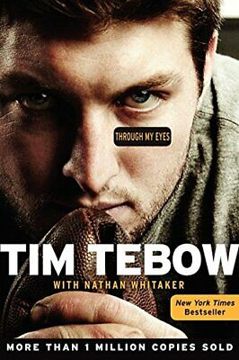 Through My Eyes By Tim Tebow,Nathan Whitaker