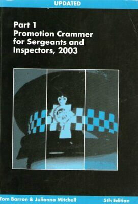 Promotion Crammer for Sergeants and Inspectors: Pt. 1 By Tom Ba .9780710625809