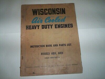 Wisconsin Model ABN AKN  Air Cooled HD Engine Instruction Manual & Parts List