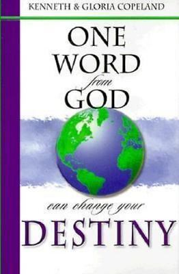 One Word from God Can Change Your Destiny by Copeland, Gloria Book The Fast Free