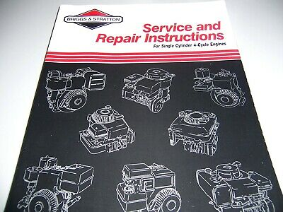 Briggs & Stratton Repair Manual # 270962 3/92 Single Cylinder 4 Cycle Engines