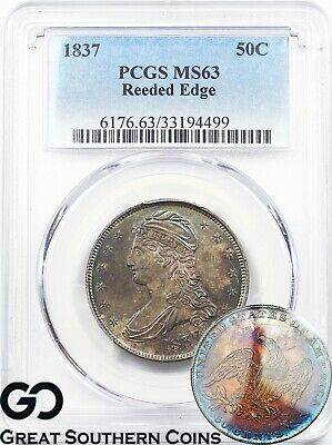 1837 Capped Bust Half Dollar REEDED Edge, PCGS MS 63 ** Beautiful Rainbow Toner!