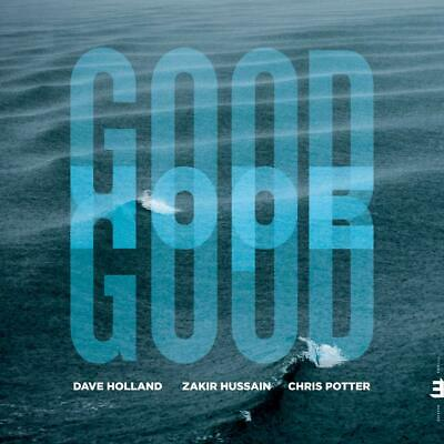 Dave Holland, Zakir Hussain And Chris Potter Good Hope CD ALBUM NEW (11TH OCT)