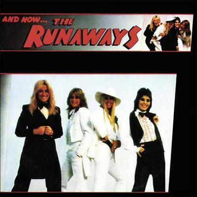THE RUNAWAYS And Now… The Runaways CD ALBUM  NEW (4THOCT)