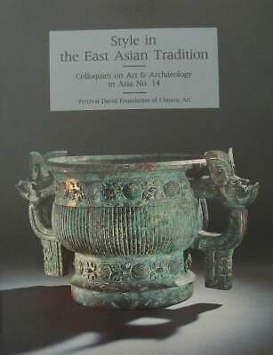 LIVRE/BOOK : Style in the East Asian Tradition (Percival David Foundation )