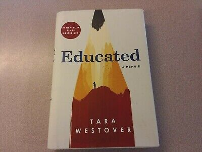 Educated - A Memoir By Tara Westover
