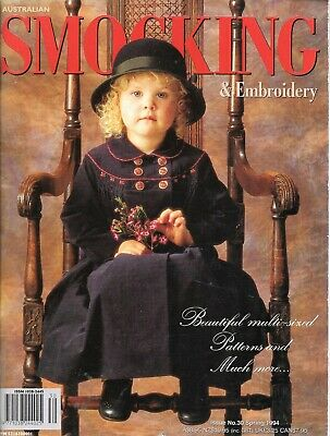 Australian Smocking & Embroidery Issue 30 Spring 1994 vintage magazine UNCUT
