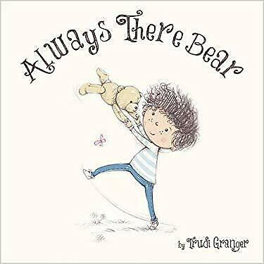 Always There Bear (Picture Storybooks)
